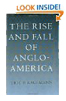 The Rise and Fall of Anglo-America, Eric Kaufmann